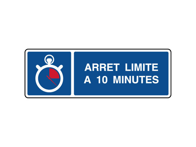 panneau horizontal indication parking arr t 10 minutes contact virages. Black Bedroom Furniture Sets. Home Design Ideas