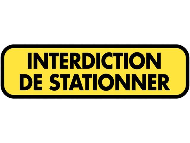 Panneau routier temporaire compl mentaire interdiction - Interdiction de stationner ...