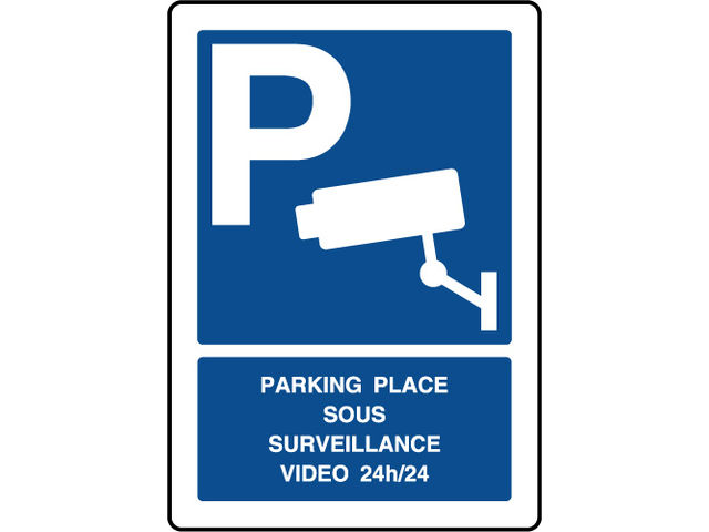 Panneau vertical parking sous surveillance video 24h/24