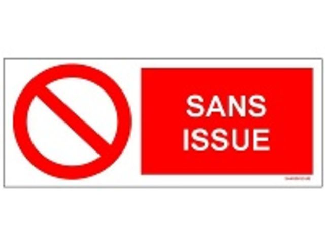 SIGNAUX D'INTERDICTION - Signal SANS ISSUE