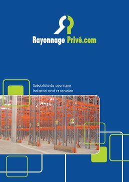 RAYONNAGE PRIVE LE SPECIALISTE DU RAYONNAGE