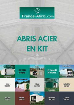 ABRI METAL ET CHARPENTE METALLIQUE EN KIT - FRANCE ABRIS