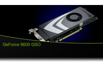 GeForce® 9600 GSO