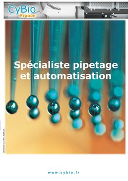 CyBioFrance : Specialiste pipetage et automatisation