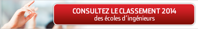 Consulter le classement des écoles d'ingénieurs 2014