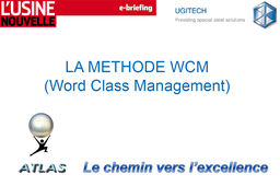 La méthode WCM (Word Class Management)